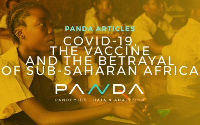 COVID-19, The Vaccine and the Betrayal of Sub-Saharan Africa